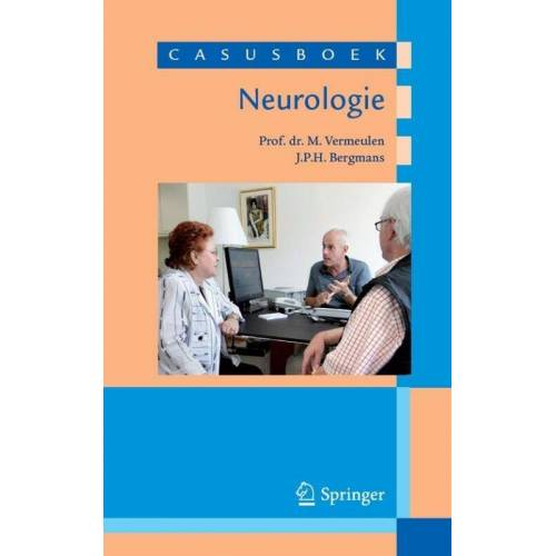 Casusboek neurologie - J.P.H. Bergmans, M. Vermeulen (ISBN: 9789031392629)