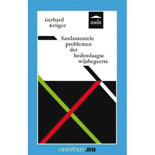 Fundamentele problemen der hedendaagse wijsbegeerte - G. Krüger (ISBN: 9789031507160)
