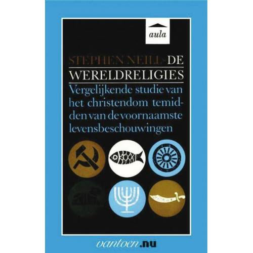 Wereldreligies - S. Neill (ISBN: 9789031507214)