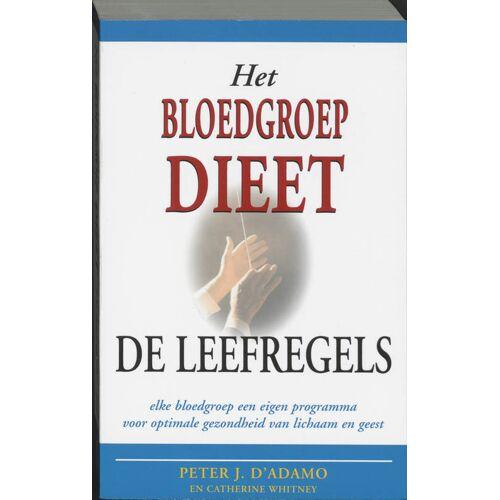 Het bloedgroepdieet - De leefregels - C. Whitney, P.J. d'Adamo (ISBN: 9789032508432)