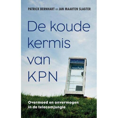 De koude kermis van KPN - Jan Maarten Slagter, Patrick Bernhart (ISBN: 9789035142251)