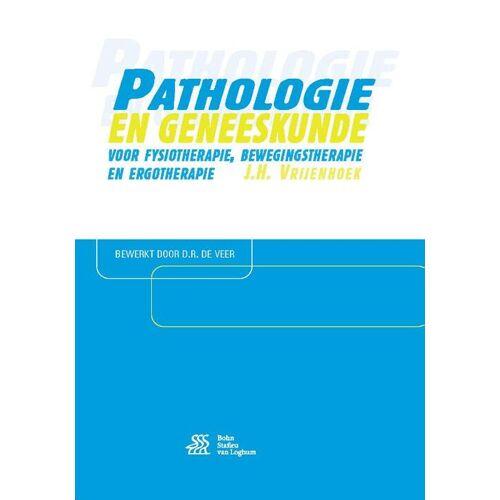 Pathologie en geneeskunde voor fysiotherapie, bewegingstherapie en ergotherapie - J.H. Vrijenhoek (ISBN: 9789036816014)