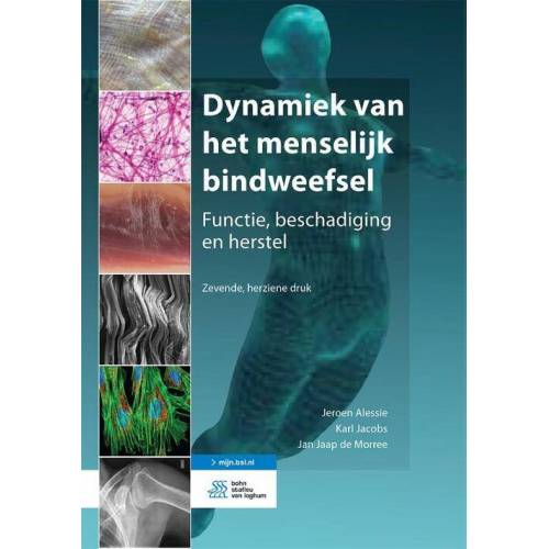Dynamiek van het menselijk bindweefsel - Jan Jaap de Morree, Jeroen Alessie, Karl Jacobs (ISBN: 9789036826549)