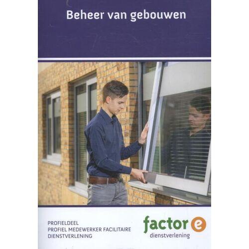 Beheer van gebouwen - Gerda Verhey (ISBN: 9789037226645)