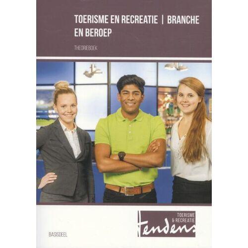 Toerisme en recreatie - branche en beroep - Ben Offringa, Brigitte Ars, Margreet Toonen (ISBN: 9789037228472)