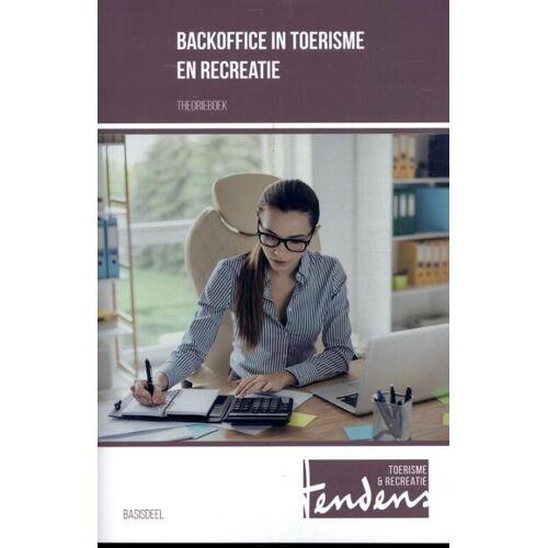 Backoffice in toerisme en recreatie - Tineke Ras-Marees (ISBN: 9789037254662)