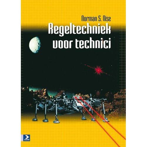Regeltechniek voor technici - Norman S. Nise (ISBN: 9789039527016)