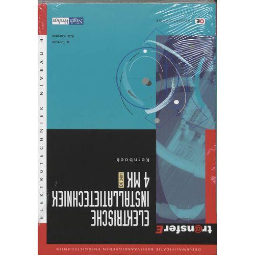 Elektrische installatietechniek - A. Fortuin, B.A. Korsmit (ISBN: 9789042511514)