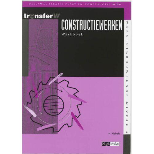 Constructiewerken - H. Hebels (ISBN: 9789042525689)