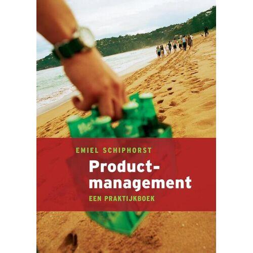 Productmanagement - E. Schiphorst (ISBN: 9789043014915)