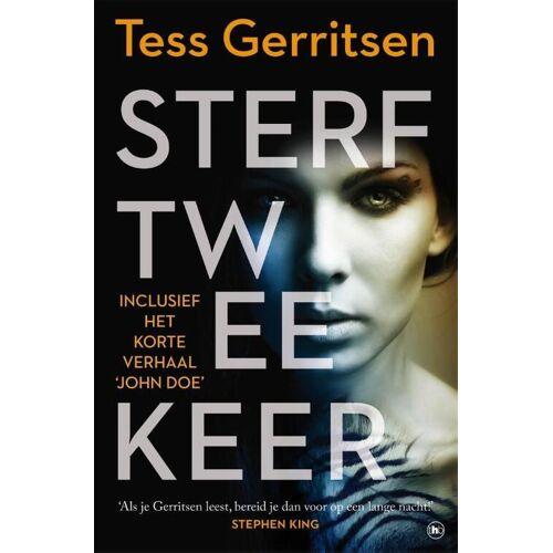 Sterf twee keer - Tess Gerritsen (ISBN: 9789044358759)