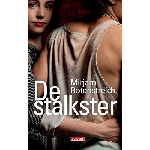 De stalkster - Mirjam Rotenstreich (ISBN: 9789044534269)