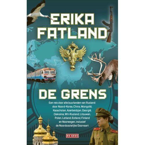 De grens - Erika Fatland (ISBN: 9789044540871)