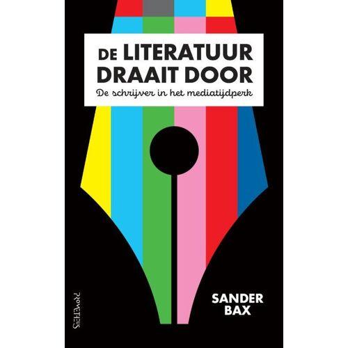 De literatuur draait door - Sander Bax (ISBN: 9789044640281)