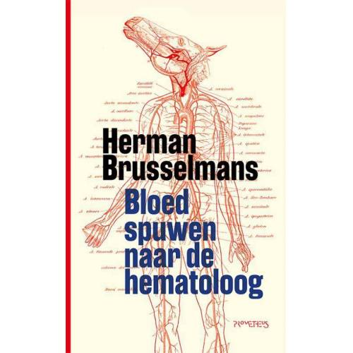Bloed spuwen naar de hematoloog - Herman Brusselmans (ISBN: 9789044642643)