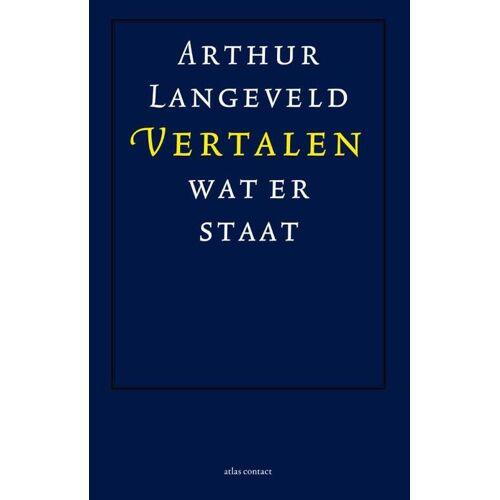 Vertalen wat er staat - Arthur Langeveld (ISBN: 9789045008851)