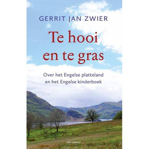 Te hooi en te gras - Gerrit Jan Zwier (ISBN: 9789045039053)