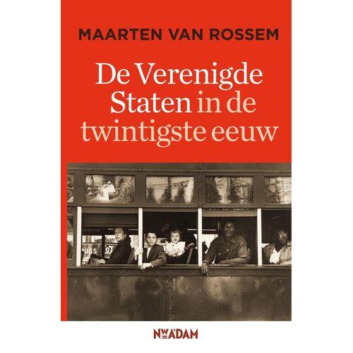 De Verenigde Staten in de twintigste eeuw - Maarten van Rossem (ISBN: 9789046814239)
