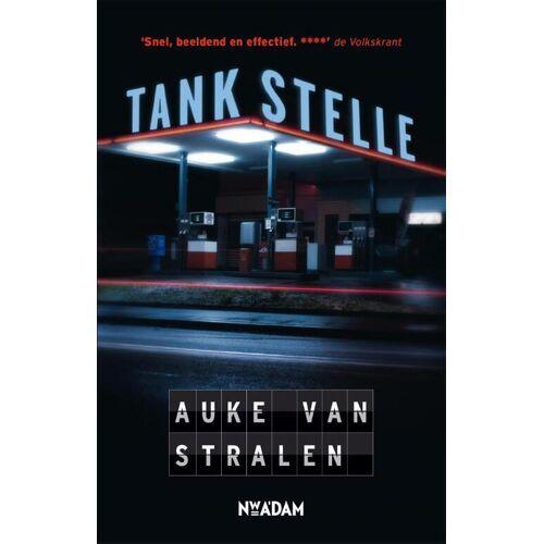 Tankstelle - Auke van Stralen (ISBN: 9789046815816)