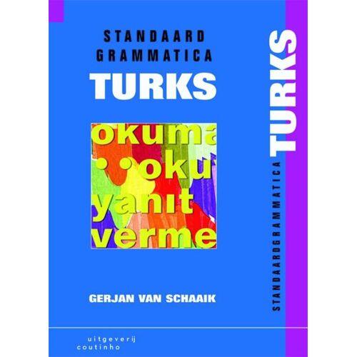 Standaardgrammatica Turks - G.J. van Schaaik (ISBN: 9789046902325)