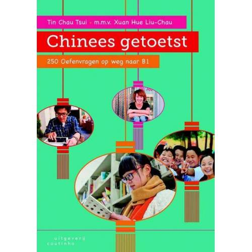 Chinees getoetst - Tin Chau Tsui (ISBN: 9789046904930)