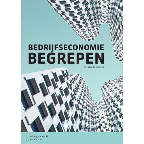 Bedrijfseconomie begrepen - Bernard Remmelts (ISBN: 9789046907832)