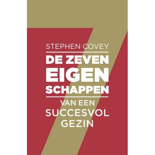 De zeven eigenschappen van een succesvol gezin - Stephen R. Covey (ISBN: 9789047007371)