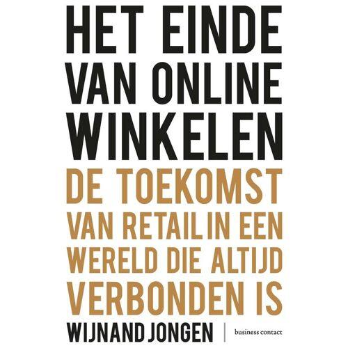 Het einde van online winkelen - Wijnand Jongen (ISBN: 9789047012252)