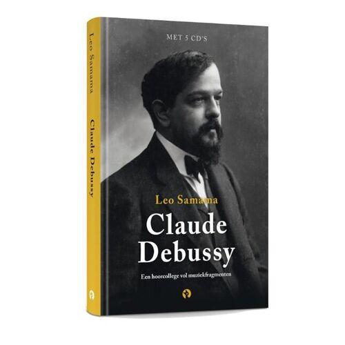100 jaar Debussy - Een hoorcollege vol muziekfragmenten - Leo Samama (ISBN: 9789047625193)