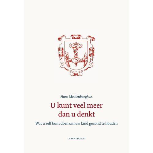 U kunt veel meer dan u denkt - Hans Moolenburgh (ISBN: 9789047706069)