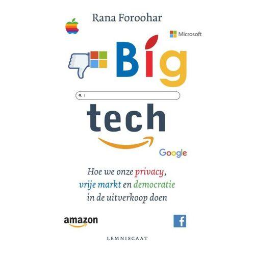Big Tech - Rana Foroohar (ISBN: 9789047712893)