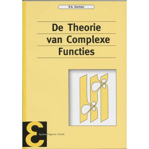 De theorie van complexe functies - R.A. Kortram (ISBN: 9789050410175)