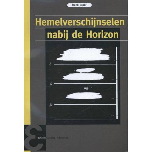 Hemelverschijnselen nabij de horizon - Henk Broer (ISBN: 9789050411363)