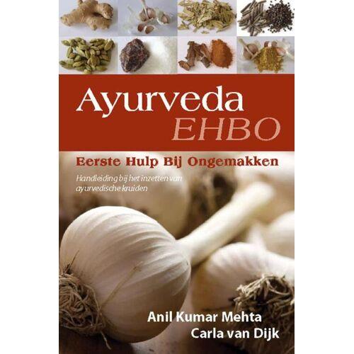 Ayurveda, Eerste Hulp Bij Ongemakken - A.K. Mehta, C. van Dijk (ISBN: 9789051796971)