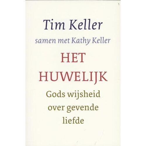 Het huwelijk - Kathy Keller, Tim Keller (ISBN: 9789051944402)