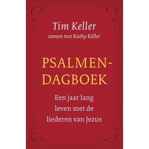 Psalmendagboek - Kathy Keller, Tim Keller (ISBN: 9789051945522)