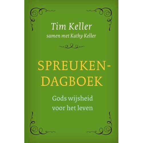 Spreukendagboek - Kathy Keller, Tim Keller (ISBN: 9789051945614)