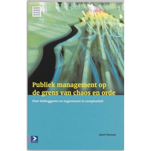 Publiek management op de grens van chaos en orde - G.R. Teisman (ISBN: 9789052614045)