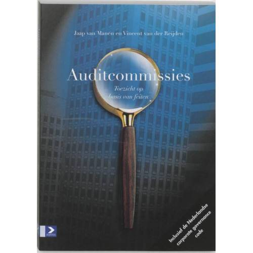 Auditcommissies - J. van Manen, V. van der Reijden (ISBN: 9789052614809)