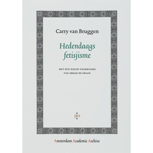 Hedendaags fetisjisme - C. van Bruggen (ISBN: 9789053568910)