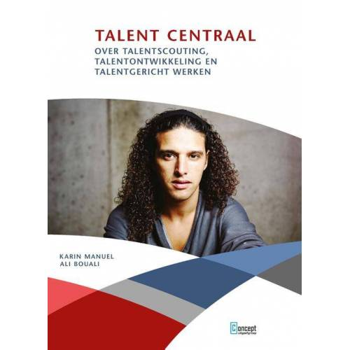 Talent centraal - Ali Bouali, Karin Manuel (ISBN: 9789055163236)