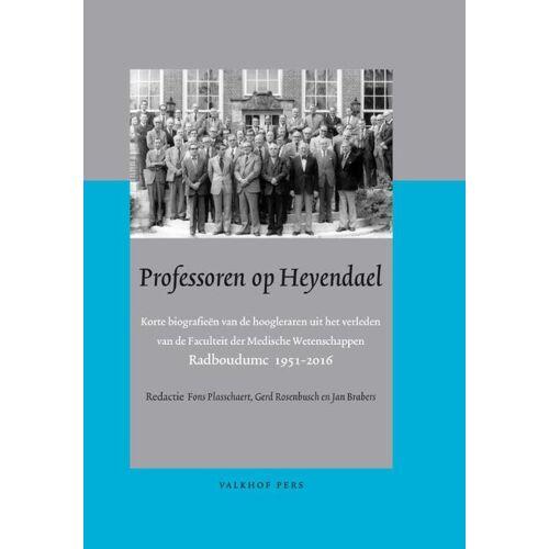 Professoren op Heyendael - Fons Plasschaert, Gerd Rosenbusch, Jan Brabers (ISBN: 9789056254766)