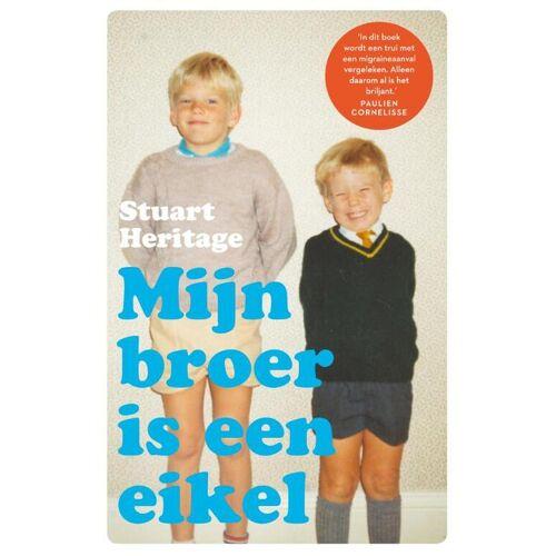 Mijn broer is een eikel - Stuart Heritage (ISBN: 9789056726102)