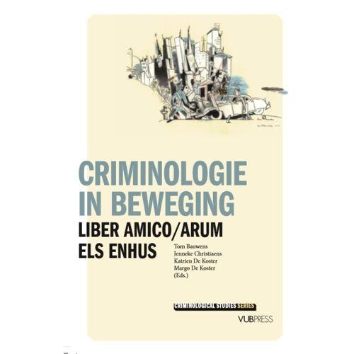 Criminologie in beweging - Jenneke Christiaens (ISBN: 9789057187964)