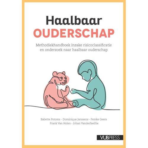 Haalbaar ouderschap - Babette Potoms (ISBN: 9789057189623)