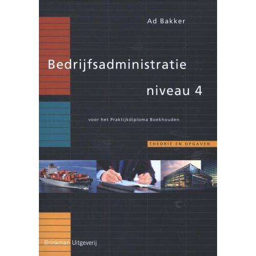 Bedrijfsadministratie - Ad Bakker (ISBN: 9789057522970)