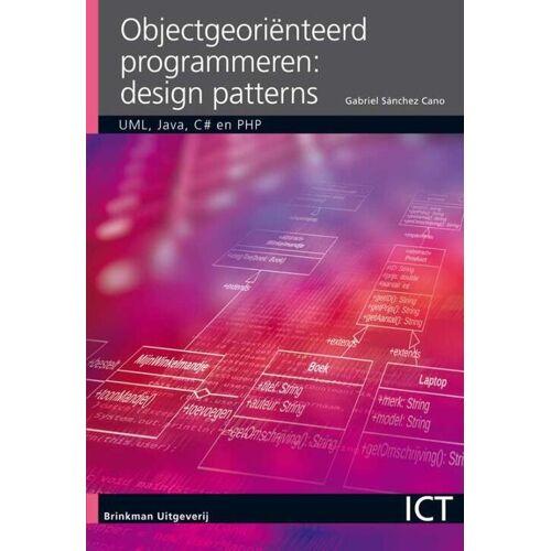 Object georiënteerd programmeren, design patterns - Gabriel Sanchéz Cano (ISBN: 9789057523984)