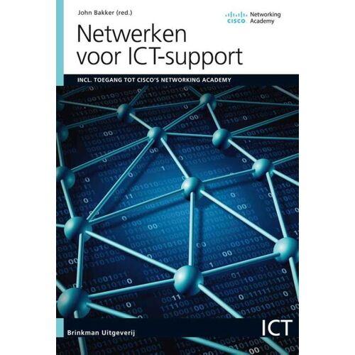 Netwerken voor ICT-support - John Bakker (ISBN: 9789057524059)