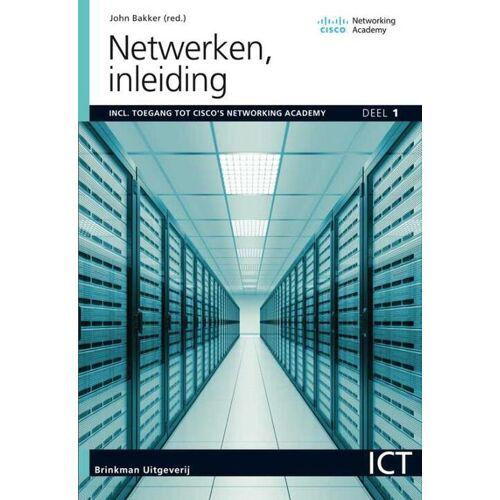 Netwerken - John Bakker (ISBN: 9789057524066)