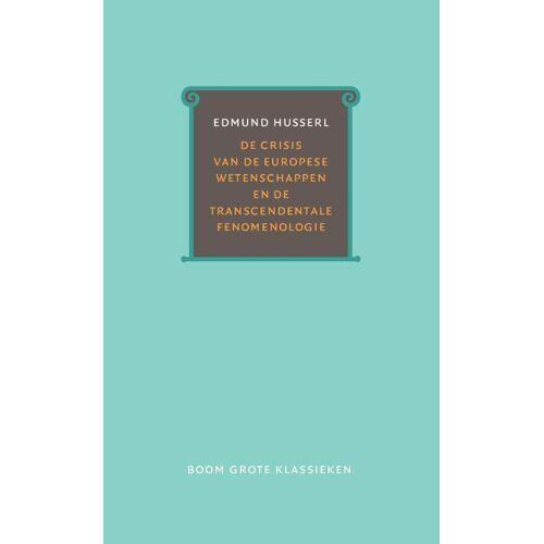 De crisis van de Europese wetenschappen en de transcendentale fenomenologie - Edmund Husserl (ISBN: 9789058755797)